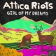 Attica Riots ガール・オブ・マイ・ドリームズ