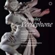 エサ=ペッカ・サロネン(指揮) フィンランド国立歌劇場管弦楽団 ストラヴィンスキー:「ペルセフォーヌ」