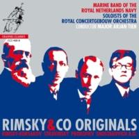 Marine Band of the Royal Netherlands Navy (Marinierskapel)&Arjan Tien/Bart Claessens/Olivier Patey/Alexei Ogrintchouk RIMSKY & CO Originals