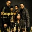 Empire Cast/Jussie Smollett/Yazz Same Time (feat. Jussie Smollett & Yazz)