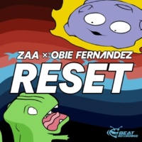 Zaa & Obie Fernandez Reset