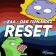 Zaa&Obie Fernandez Reset