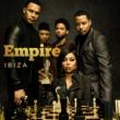 Empire Cast/Yazz/Serayah Ibiza (feat. Yazz & Serayah)