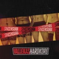 Vallekas Hardkore Sin Censura