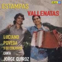 Luciano Poveda y su Conjunto/Jorge Quiroz Estampas Vallenatas