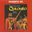 Gilberto Gil Quilombo (Original Motion Picture Soundtrack)