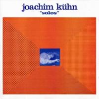 Joachim Kühn Solos