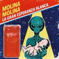 Molina Molina La gran esperanza blanca