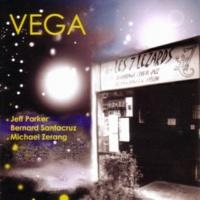 Vega/Jeff Parker/Bernard Santacruz/Michael Zerang Vega