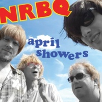 NRBQ April Showers
