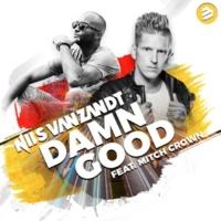 Nils van Zandt Damn Good (feat. Mitch Crown)[Extended Mix]