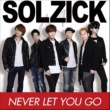 SOLZICK NEVER LET YOU GO