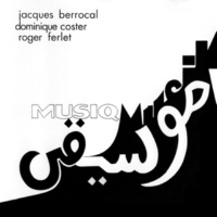 Jacques Berrocal, Dominique Coster& Roger Ferlet Musiq Musik
