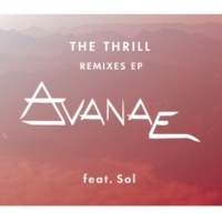 Avanae/SOL The Thrill - EP Remixes (feat.SOL)