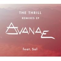 Avanae/Sol The Thrill (feat.Sol) [Club Edit]