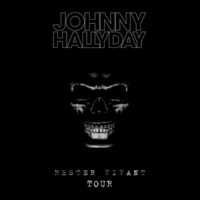 Johnny Hallyday Rester vivant Tour (Live 2016) [Deluxe Version]