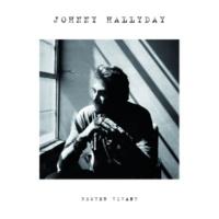 Johnny Hallyday Rester vivant (Deluxe Version)