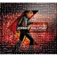 Johnny Hallyday Flashback Tour (Live au Palais des Sports 2006) [Deluxe Version]
