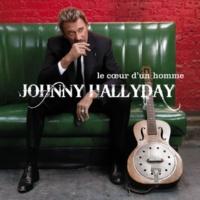 Johnny Hallyday Le coeur d'un homme (Deluxe Version)