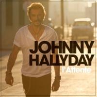 Johnny Hallyday L'attente (Deluxe Version)