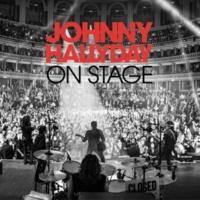 Johnny Hallyday On Stage (Live) [Deluxe Version]