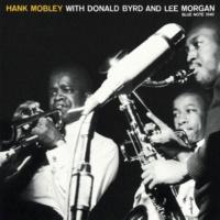 ハンク・モブレー/Donald Byrd/Lee Morgan Hank Mobley With Donald Byrd And Lee Morgan (feat.Donald Byrd/Lee Morgan)