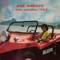 José Roberto José Roberto e Seus Sucessos, Vol. 5
