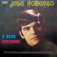 José Roberto José Roberto e Seus Sucessos