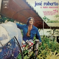 José Roberto José Roberto e Seus Sucessos, Vol. 4