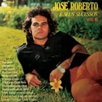 José Roberto José Roberto e Seus Sucessos, Vol. 6