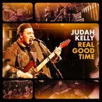Judah Kelly Real Good Time