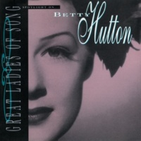 "Betty Hutton Doctor, Lawyer, Indian Chief [From ""The Stork Club"" Soundtrack]"