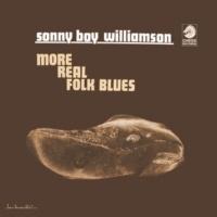サニー・ボーイ・ウィリアムソン More Real Folk Blues