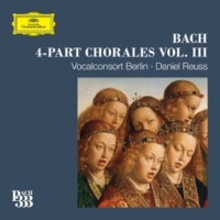 Vocalconsort Berlin/Daniel Reuss Bach 333: 4-Part Chorales [Vol. 3]