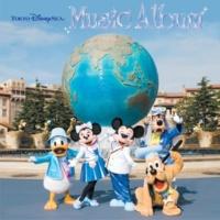 東京ディズニーシー 東京ディズニーシー ミュージック・アルバム [Tokyo Disney Resort 25th Anniversary Version]