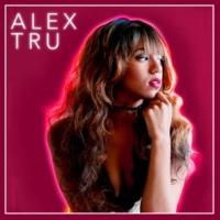 Alex Tru Alex Tru