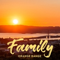 ORANGE RANGE Family