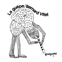 Bernard Vitet/Beb Guerin/Jean Guérin/François Tusques/Jouk Minor/Dominique Dalmasso/Jean-Paul Rondepierre/Françoise Achard La guêpe