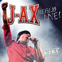 J-AX Meglio Live!