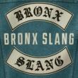 Bronx Slang