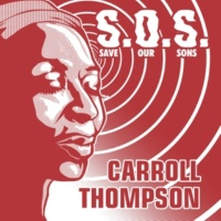 Carroll Thompson&Mad Professor S.O.S (Save Our Sons)