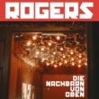 Rogers Die Nachbarn von Oben (Akustik Version)