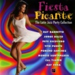 ヴァリアス・アーティスト Fiesta Picante: The Latin Jazz Party Collection