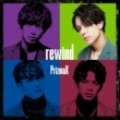 PrizmaX rewind