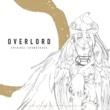 片山修志 TVアニメ「オーバーロード」&「オーバーロードII」サウンドトラック「OVERLORD ORIGINAL SOUNDTRACK」