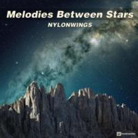 Nylonwings Melodies Between Stars