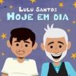 Lulu Santos Hoje Em Dia