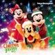 東京ディズニーランド 東京ディズニーランド クリスマス・ファンタジー 2017 [Tokyo Disneyland 2017]