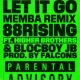 88rising Let It Go (feat. Higher Brothers & BlocBoy JB) [MEMBA Remix]