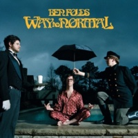 Ben Folds Way To Normal (Expanded Edition)